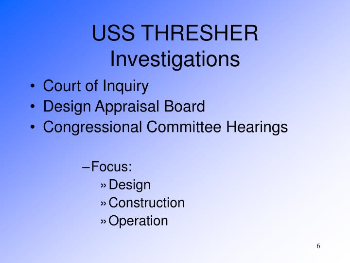USS THRESHER Investigations