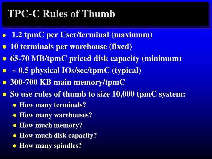 TPC-C Rules of Thumb