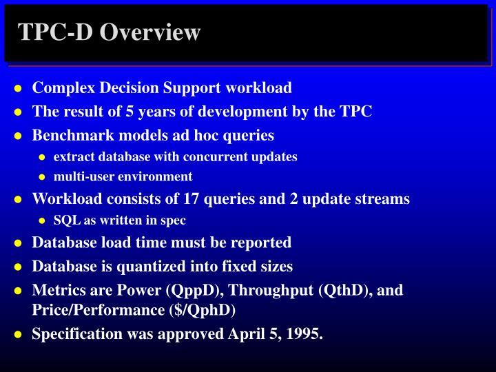 TPC-D Overview