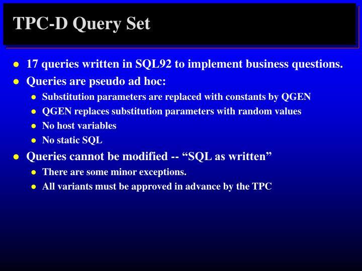 TPC-D Query Set