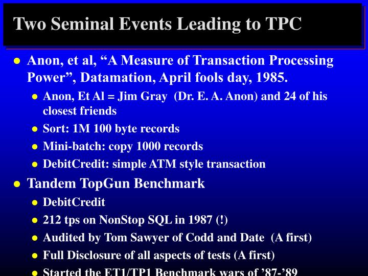 Two Seminal Events Leading to TPC