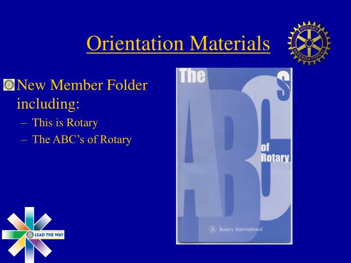 Orientation Materials
