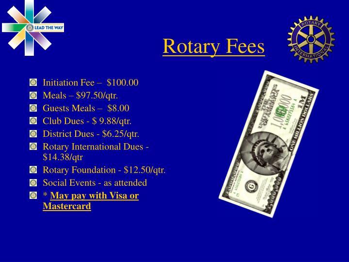 Rotary Fees