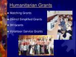 humanitarian grants