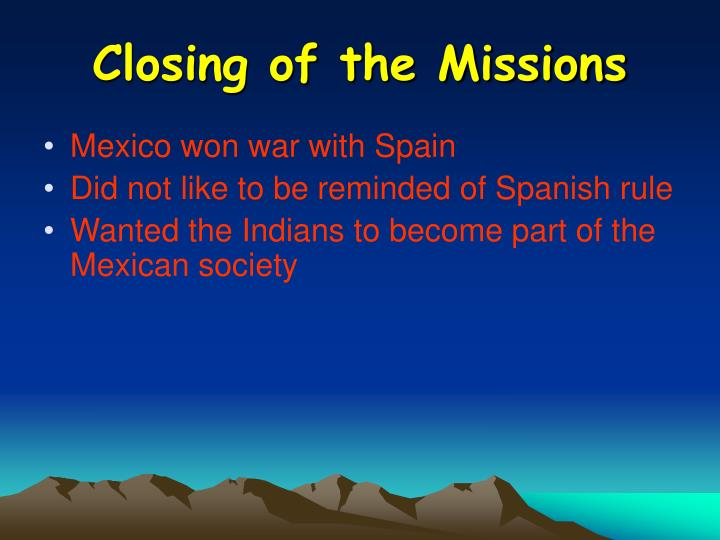 Closing of the Missions