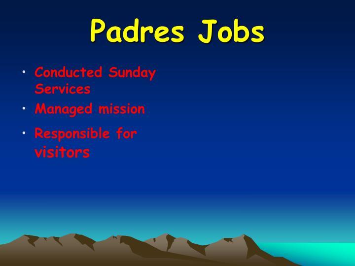 Padres Jobs