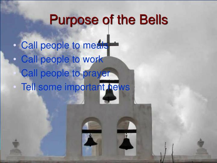 Purpose of the Bells