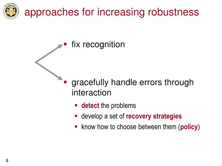 approaches for increasing robustness