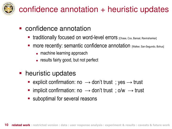confidence annotation + heuristic updates