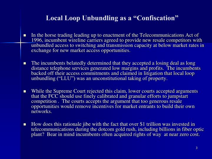 """Local Loop Unbundling as a """"Confiscation"""""""