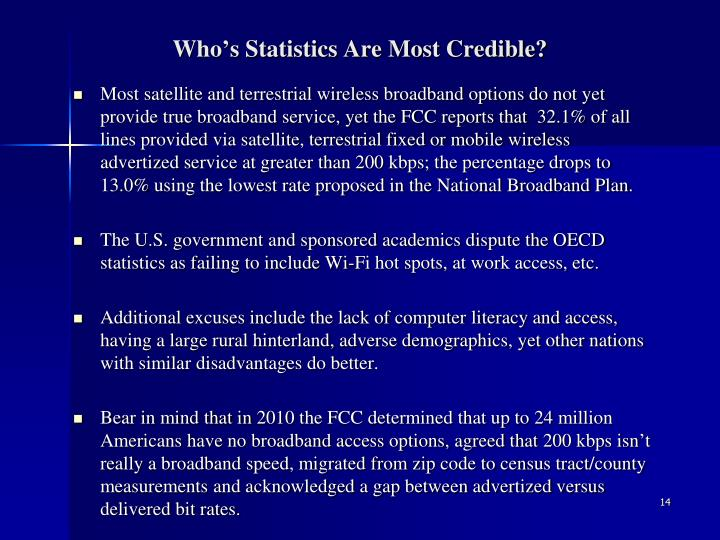Who's Statistics Are Most Credible?