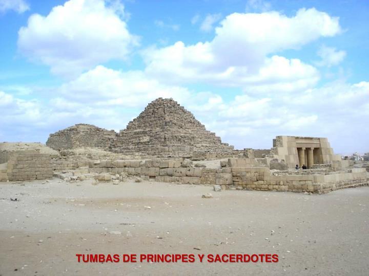 TUMBAS DE PRINCIPES Y SACERDOTES