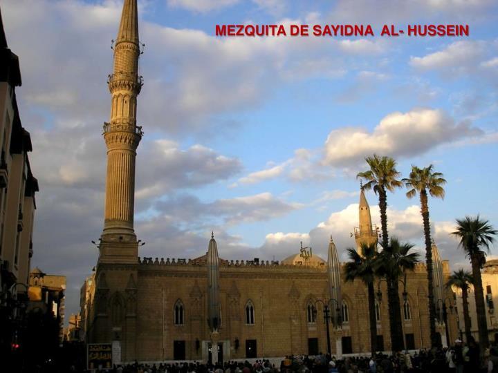 MEZQUITA DE SAYIDNA  AL- HUSSEIN