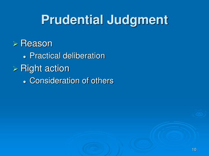 Prudential Judgment