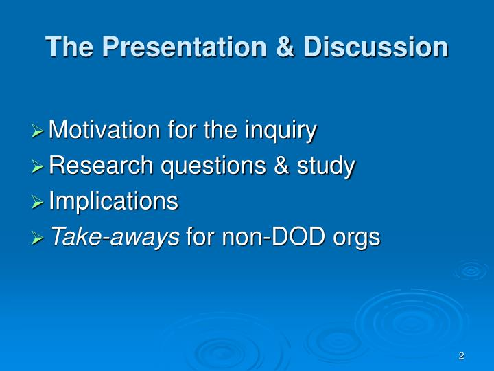 The Presentation & Discussion
