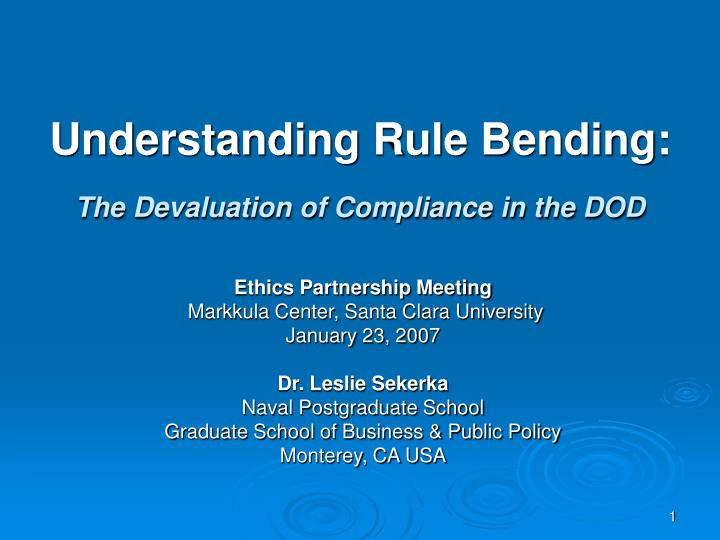 understanding rule bending the devaluation of compliance in the dod