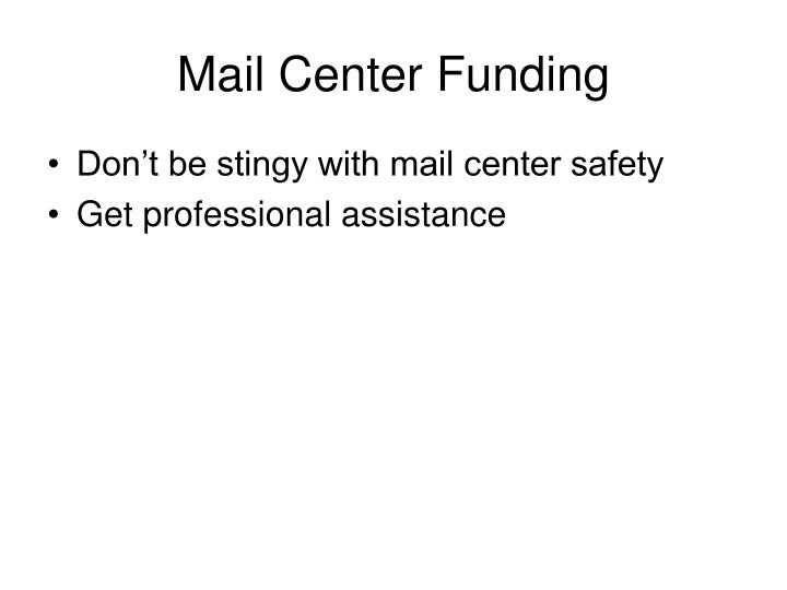 Mail Center Funding