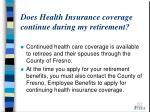 does health insurance coverage continue during my retirement