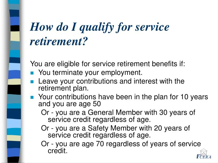 How do I qualify for service retirement?