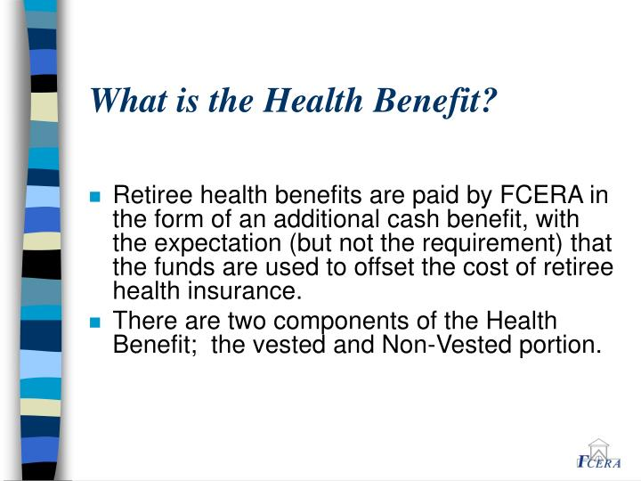What is the Health Benefit?