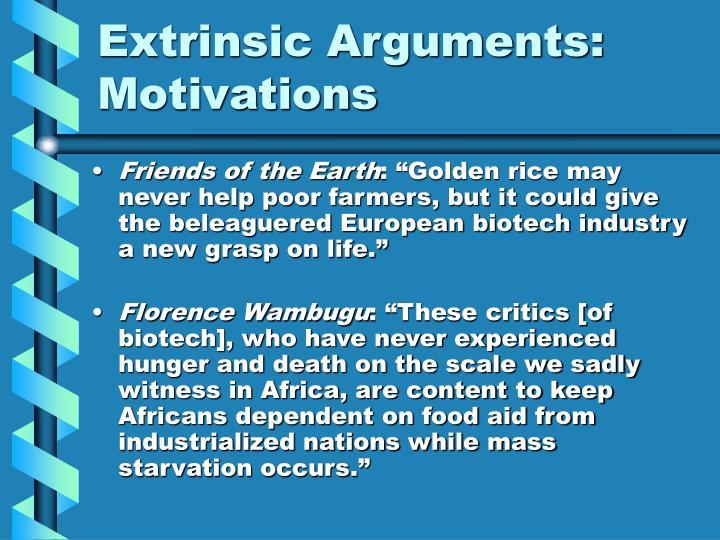 Extrinsic Arguments: Motivations