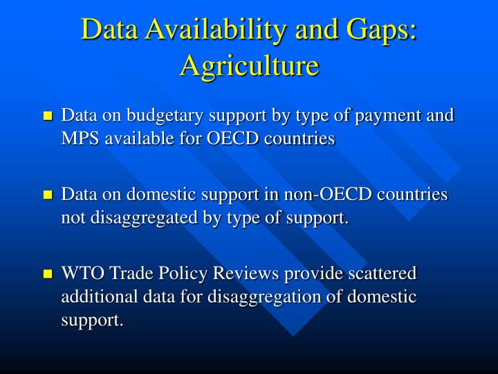 Data Availability and Gaps: Agriculture