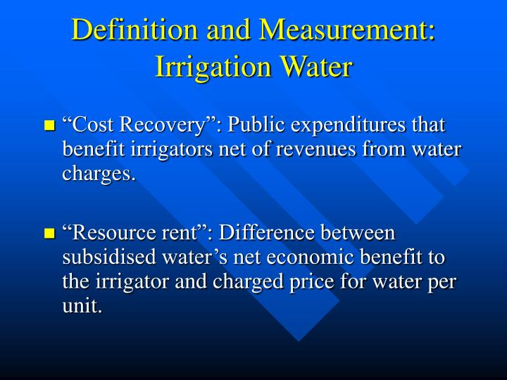 Definition and Measurement: Irrigation Water