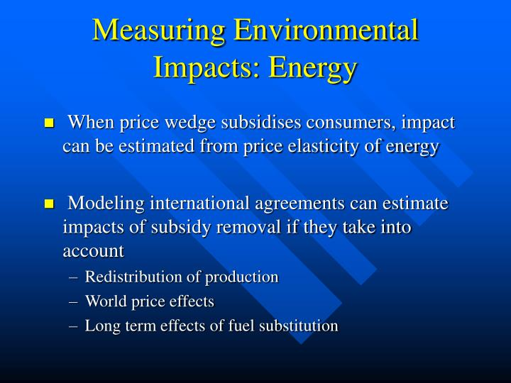 Measuring Environmental Impacts: Energy