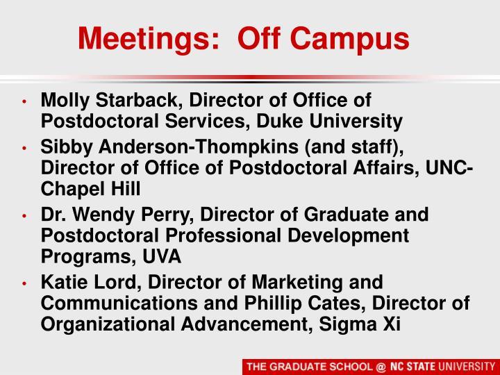 Meetings:  Off Campus
