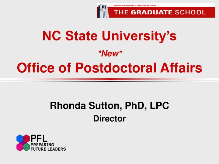 nc state university s new office of postdoctoral affairs