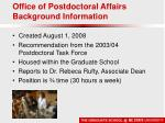 office of postdoctoral affairs background information