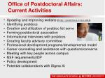 office of postdoctoral affairs current activities