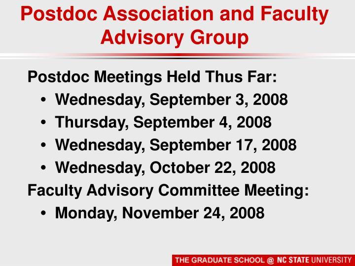 Postdoc Association and Faculty Advisory Group