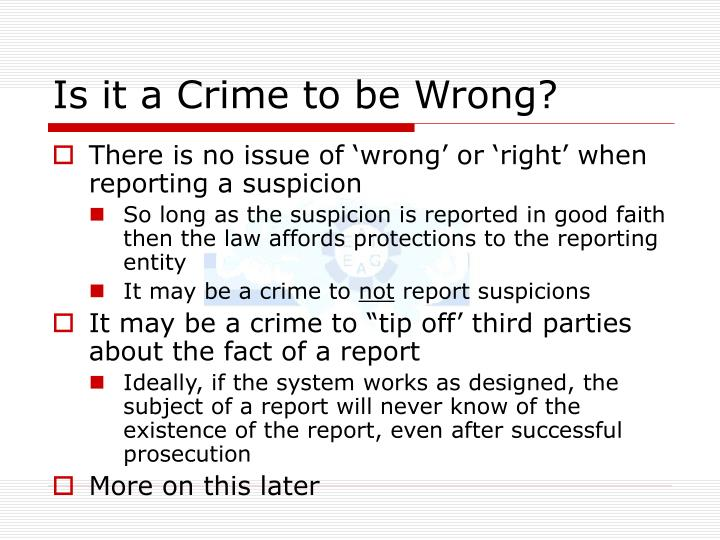 Is it a Crime to be Wrong?