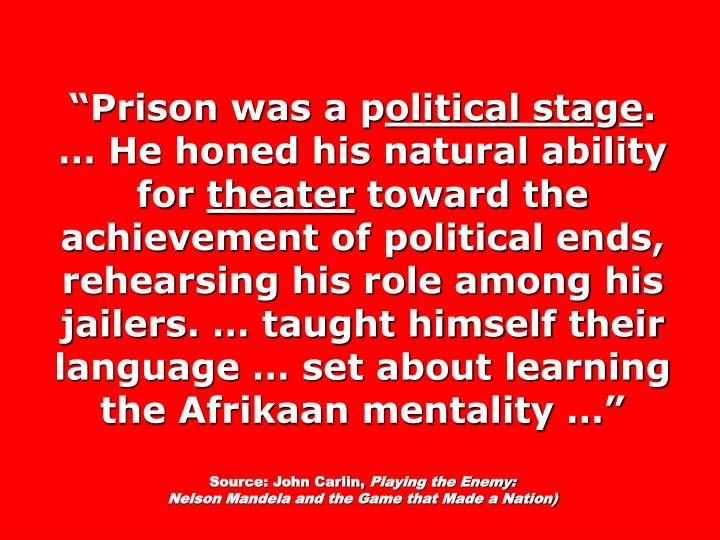 """""""Prison was a p"""