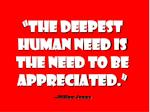 the deepest human need is the need to be appreciated william james1