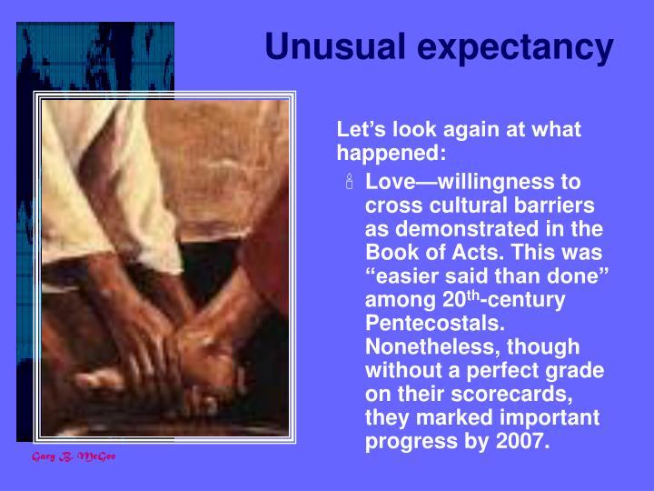 Unusual expectancy