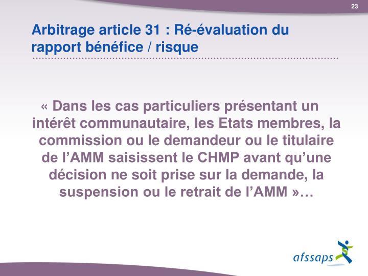 Arbitrage article 31 : Ré-évaluation du rapport bénéfice / risque