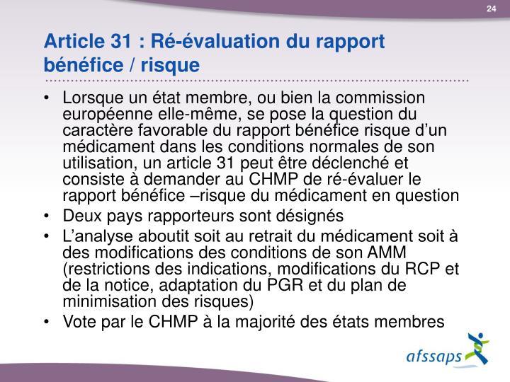 Article 31 : Ré-évaluation du rapport bénéfice / risque