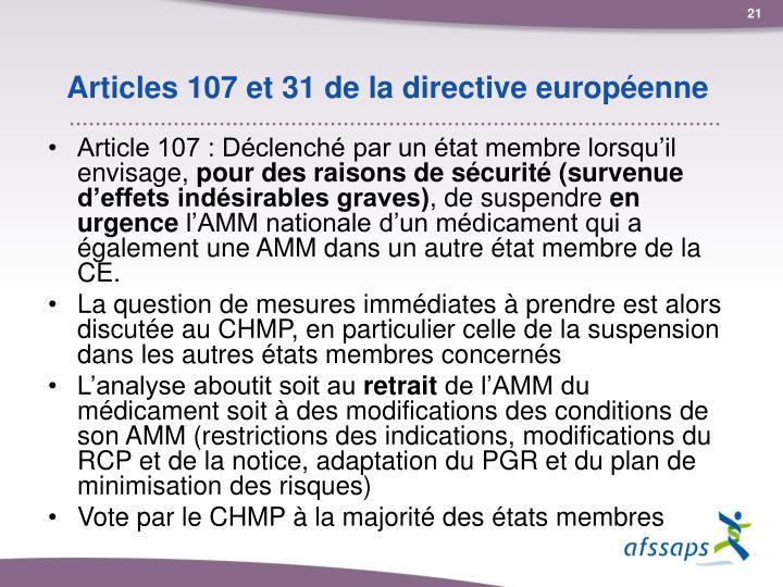 Articles 107 et 31 de la directive européenne