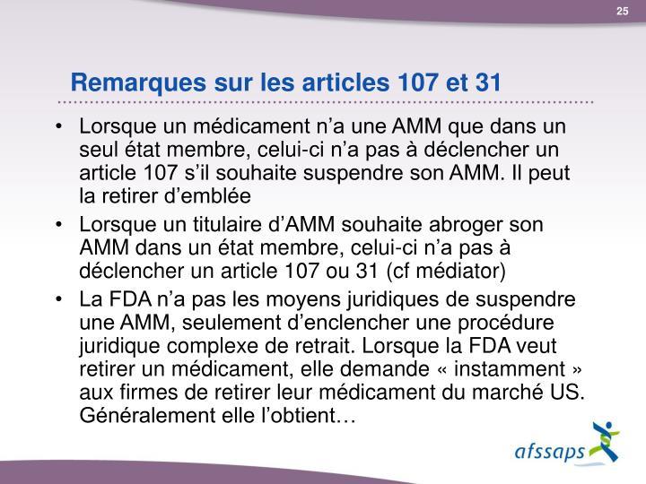Remarques sur les articles 107 et 31