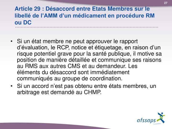 Article 29 : Désaccord entre Etats Membres sur le libellé de l'AMM d'un médicament en procédure RM ou DC