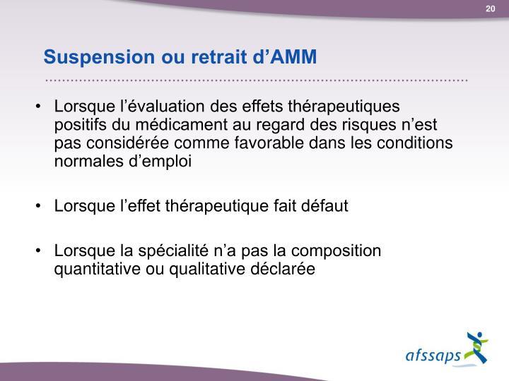 Suspension ou retrait d'AMM