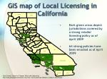 gis map of local licensing in california