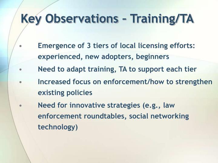 Key Observations – Training/TA