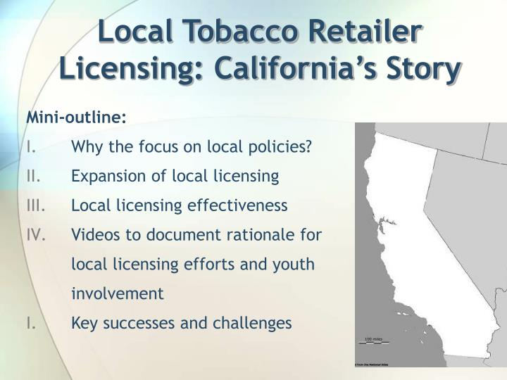 Local Tobacco Retailer Licensing: California's Story