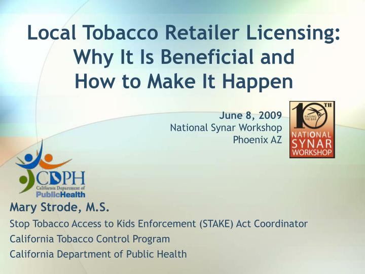 local tobacco retailer licensing why it is beneficial and how to make it happen