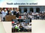 youth advocates in action