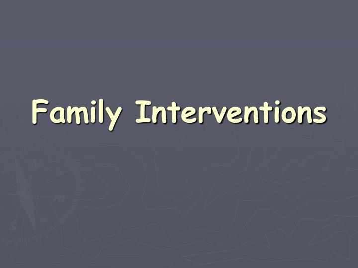 Family Interventions