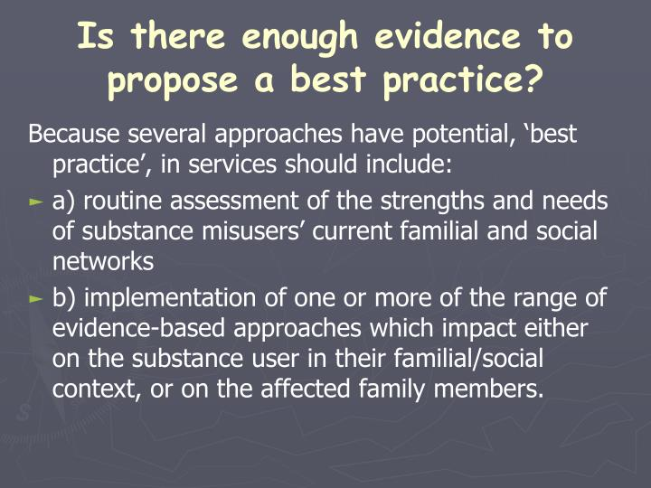 Is there enough evidence to propose a best practice?